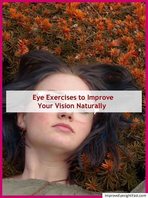 Eye Exercises To Improve Close Up Vision Eye Sight Improvement Eye Exercises Eyesight Problems