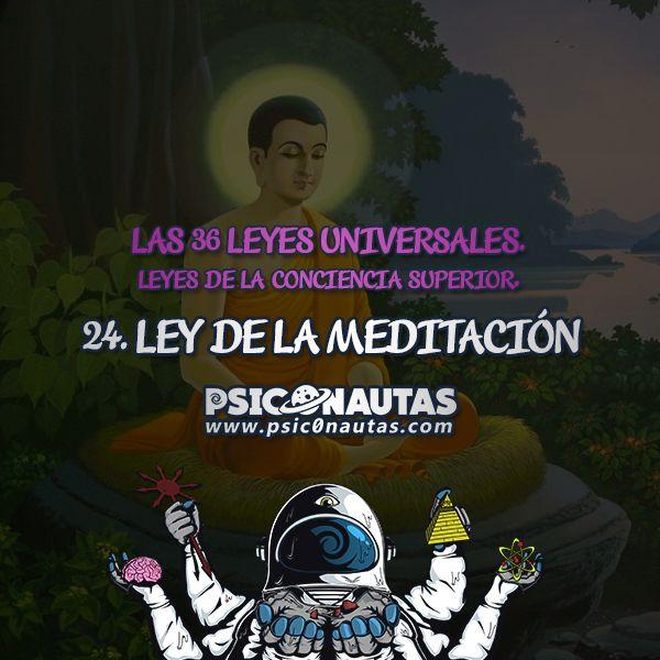 Las 36 Leyes Universales – 24. Ley de la meditación.