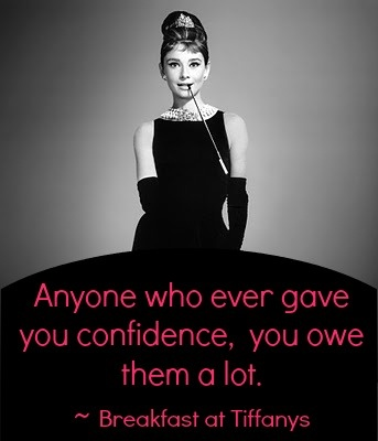 Breakfast at Tiffany's quote. Happy Sunday. :)