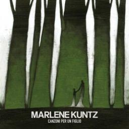 Marlene Kuntz - Canzone per un figlio