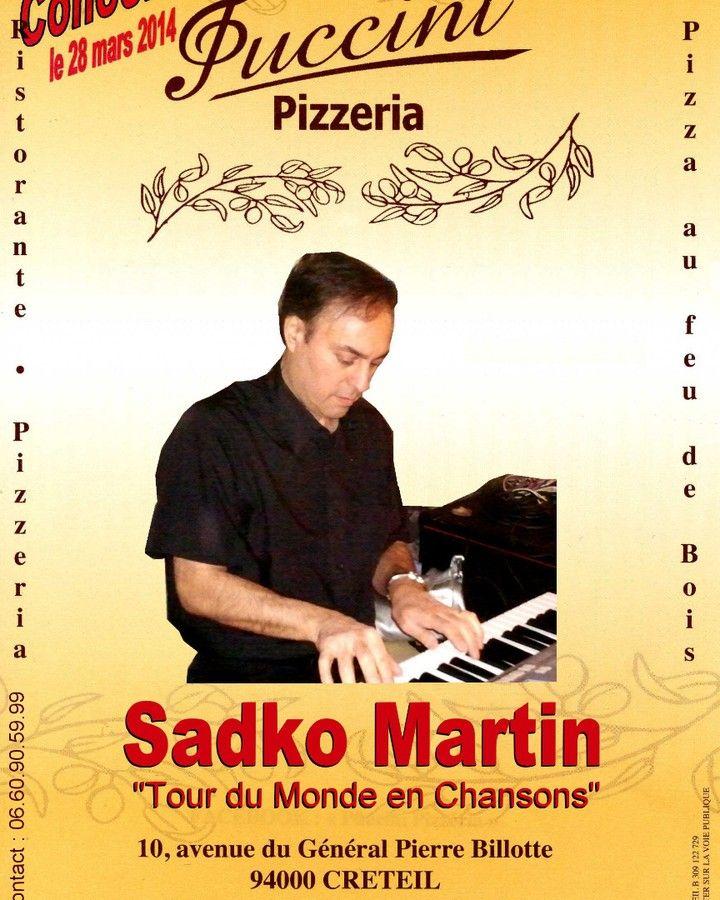 #sadkomartin  #concert  #creteil  #puccini creteil #soirée mars2014 #tourdumondeenchansons