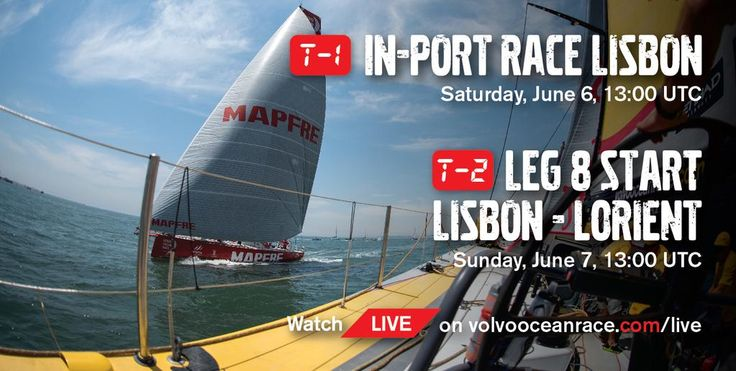 Volvo Ocean Race Lisbon Stopover Events - In-Port Race June 6 @ 14:00 local/13:00 UTC + Leg 8 start June 7 @ 14:00 local/13:00 UTC | Watch Live on http://volvooceanrace.com/live  #VORLisbon #Portugal
