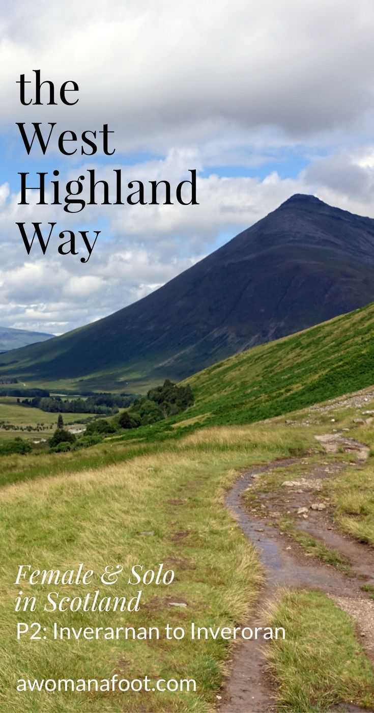 Your detailed guide to solo (female) hiking the famous West Highland Way in Scotland! awomanafoot.com | Women hikers | Hiking trails for women | Solo hiking in Scotland | inverarnan | Inveroran | Scottish Highlands | Britain