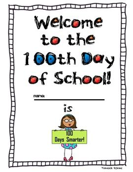Welcome to the 100th Day of School! Freebie