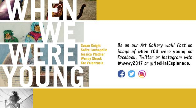 When We Were Young, Esplanade Art Gallery, March 11 - April 29, 2017