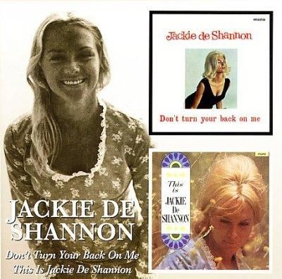 Jackie DeShannon - Don't Turn Your Back On Me/This Is Jackie Deshannon