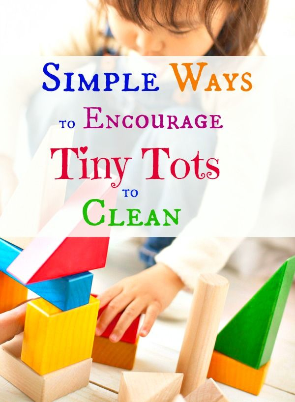 Simple ways to encourage tiny tots to clean...
