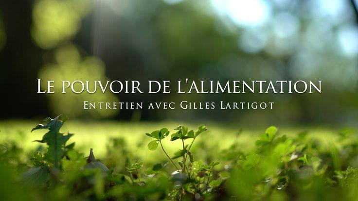 Gilles Lartigot : Le pouvoir de l'alimentation
