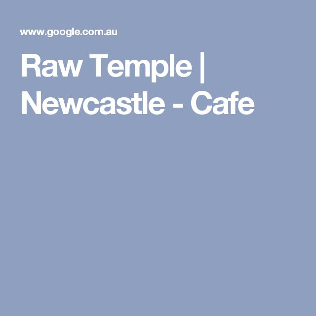 Raw Temple | Newcastle - Cafe
