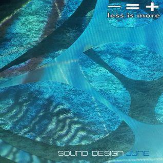 LIM ArtStyle pres. Sound Design JUNE