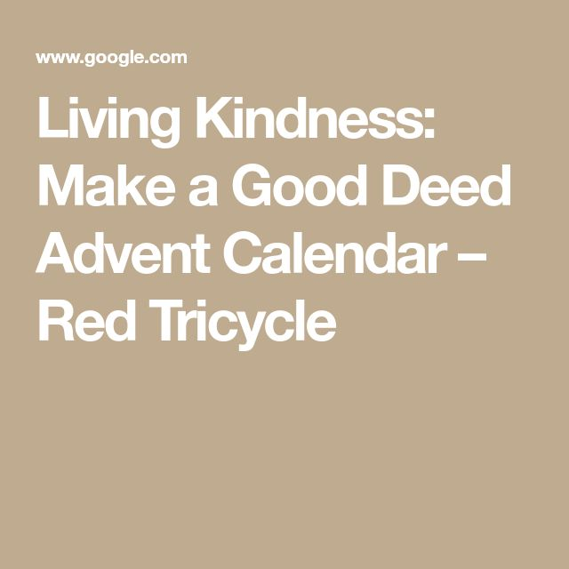 Living Kindness: Make a Good Deed Advent Calendar – Red Tricycle
