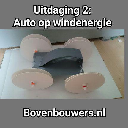 Uitdaging 2: Auto op windenergie - Kinderboekenweek 2015 Raar maar Waar - Bovenbouwers.nl