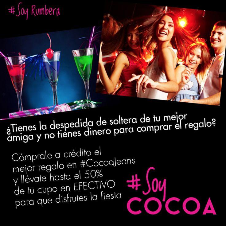 Tenemos el crédito ideal para ti #SoyRumbera #SoyPráctica #SoyCocoa