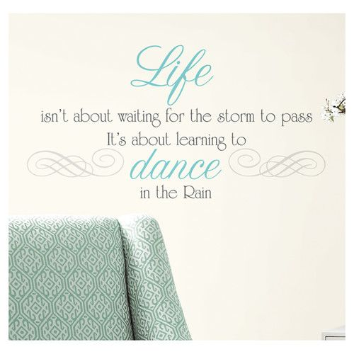 Found it at Wayfair - Peel and Stick 10 Piece Dance The Rain Quote Wall Decal