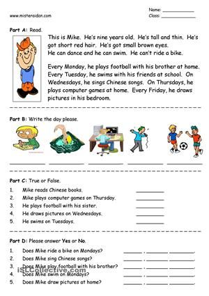A short reading comprehension using the present simple tense to talk about activities on different days of the week. Suitable for young learners and beginner level students. - ESL worksheets