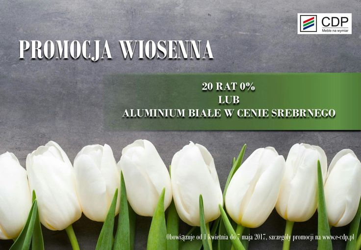 Na dobry początek wiosny mamy dla Państwa kolejną wyjątkową Promocję: 20 rat 0% lub białe aluminium w cenie srebrnego!!! Szczegóły oraz regulamin dostępny w naszych punktach sprzedaży oraz na stronie internetowej http://e-cdp.pl/  w zakładce promocje :) Serdecznie zapraszamy/oferta ograniczona czasowo :)