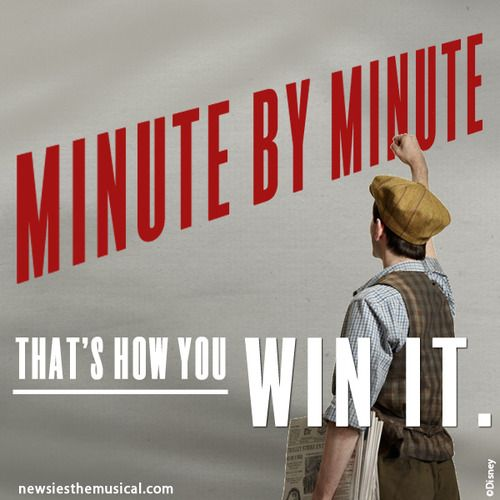 Minute by Minute That's how you win it.  My inspiration for this week, and the only way to get through it- Seize the Day