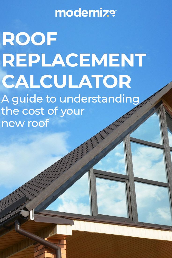 2020 Roof Replacement Costs New Roof Prices Modernize Roof Replacement Cost Roof Design Roofing