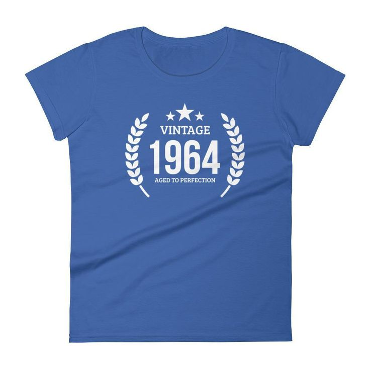 Women's Vintage 1964 Aged To Perfection T-Shirt - 1964 Birthday Gift Ideas - 53 Years Young