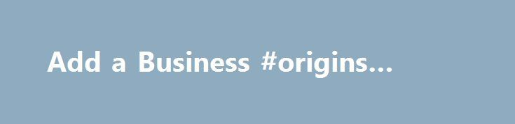 Add a Business #origins #rehab http://mississippi.remmont.com/add-a-business-origins-rehab/  # Add or Claim Your Rehabs.com Listing It is very important to me that we maintain Rehabs.com as a call resource. They have an incredible team that has been on point, helping us optimize our profile to maximize call volume and improve our call handling approach. I truly feel like our Client Success Manager is an advocate for our success and is always proactive in helping us get results. We have…