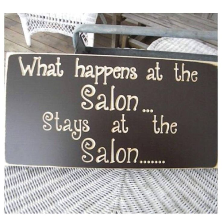 Pin by authentic hz on quotes pinterest salons salon for Salon quotes and sayings
