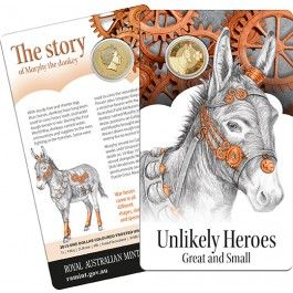 2015 $1 Unlikely #Heroes Murphy The #Donkey Unc #Coin. As #Australia continues to commemorate the Centenary of #Anzac, it is not just our diggers whom we remember. Australian heroes came in all different shapes, sizes… and species.  Creatures great and small who contributed their strength, energy and lives to the Australian Imperial Forces and the Australian Defence Force helped to define the spirit of our great nation.