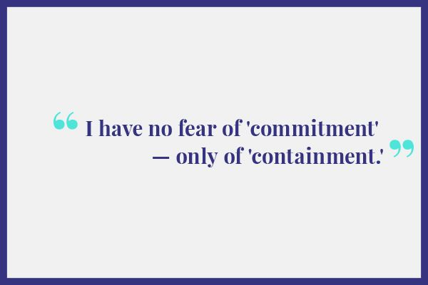 Scared Of Commitment Quotes: Women Who Won't Get Married - Anti-Wedding Girls