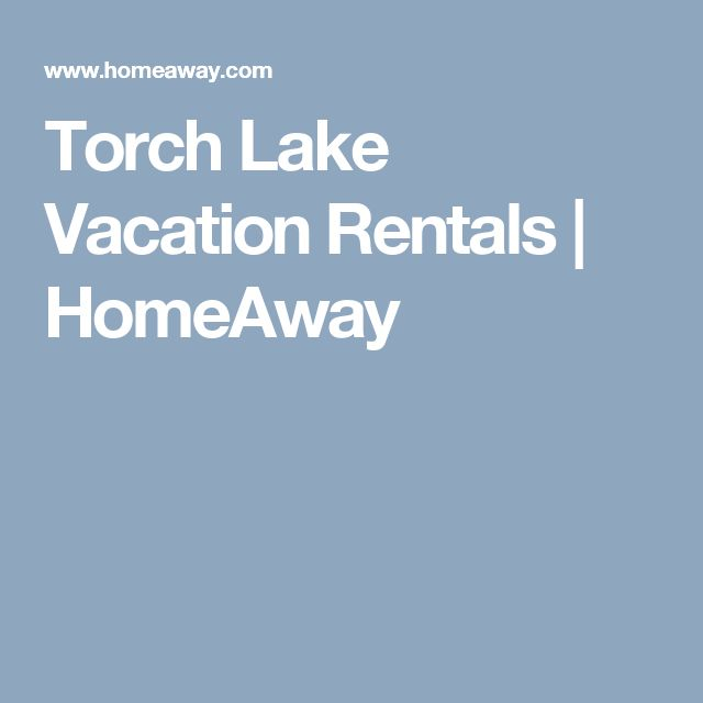 Torch Lake Vacation Rentals   HomeAway