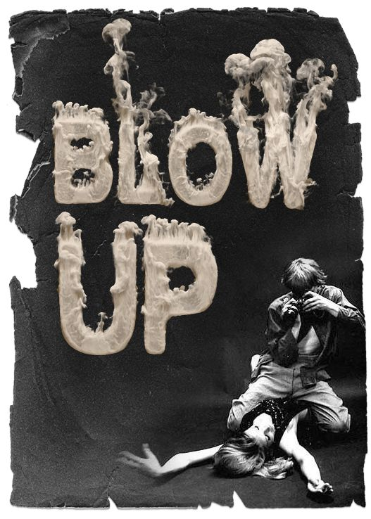 Blow Up, one of my favorite films. But as cool as this type treatment is I don't really think it works as Blow Up is about the magnification of a negative, not something actually exploding, which is what the smoke seems to infer.