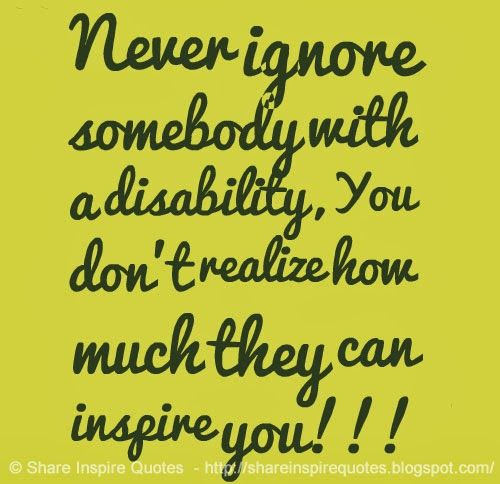 Disability Quotes | Disability Quotes And Sayings. QuotesGram                                                                                                                                                     More
