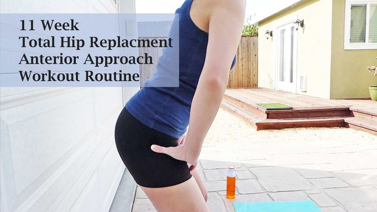 11 Week Post Hip Replacement Workout - YouTube