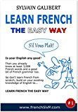 Free Kindle Book -   Learn French The Easy Way: French for English Speakers (French Learner Series Book 1)