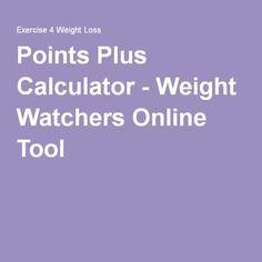 Points Plus Calculator - Weight Watchers Online Tool