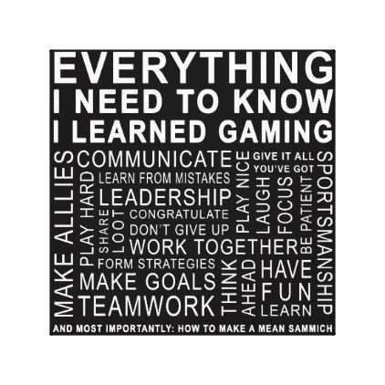 Everything I Need I Learned Gaming Chalkboard Canvas Print - typography gifts unique custom diy