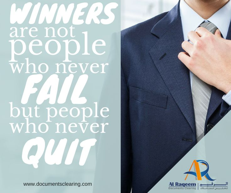 Inspirational Quotes: Winners are not people who never fail, but people who never quit! #business #setup #startup #new #dubai #uae #inspirational #quotes #visa #attestation www.documentsclearing.com
