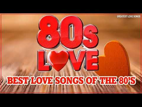 Nonstop 1980's Love Songs - Best Oldies Love Songs Of 80s - Greatest 80s Music Hits - YouTube