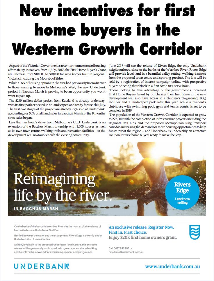 [ The Moorabool News   16 May 2017 ; page10 ] New Incentives for first home buyers in the Western Growth Corridor #Underbank #BacchusMarsh