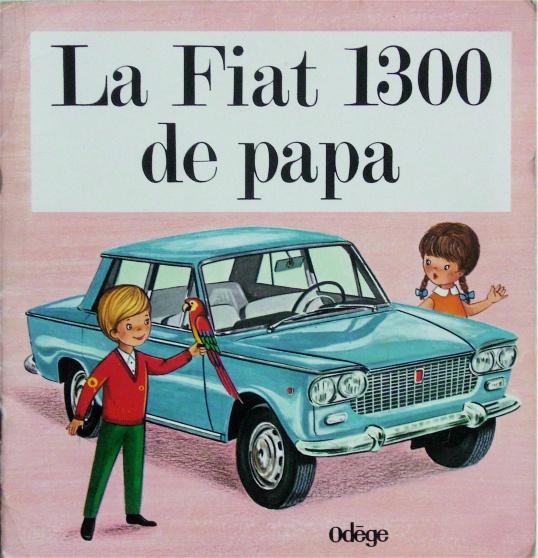 La Fiat 1300 de papa (1969)