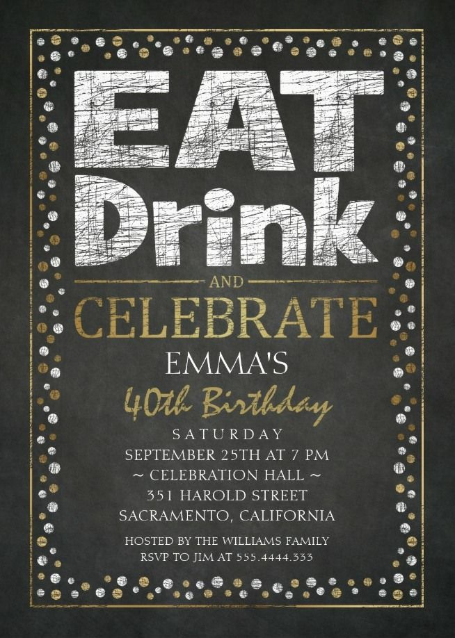 Elegant Adult 40th Birthday Party Invitations Cool Black White Gold Invite Templates Eat Drink Celebrate Personalized Online Fun Creative