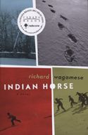 Indian Horse by Robert Wagamese has been longlisted for the IMPAC Dublin Literary Award!