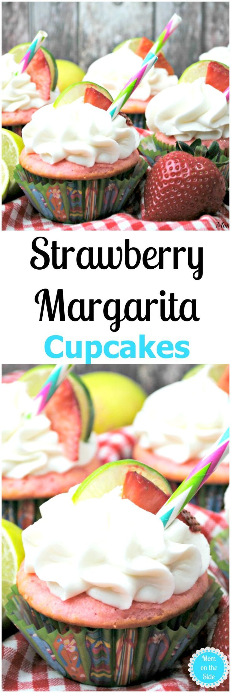 If you're over 21 and looking for a dessert infused with alcohol, give these Strawberry Margarita Cupcakes a whirl! Check out the recipe on Mom on the Side! via @momontheside