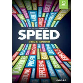 Speed : En busca del tiempo perdido [Vídeo-DVD] / una película de Florian Opitz