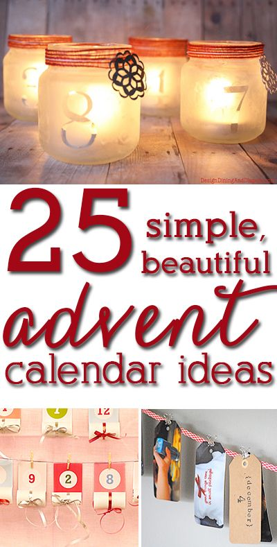 25 advent calendar ideas you can make today! LOVE these ideas!:
