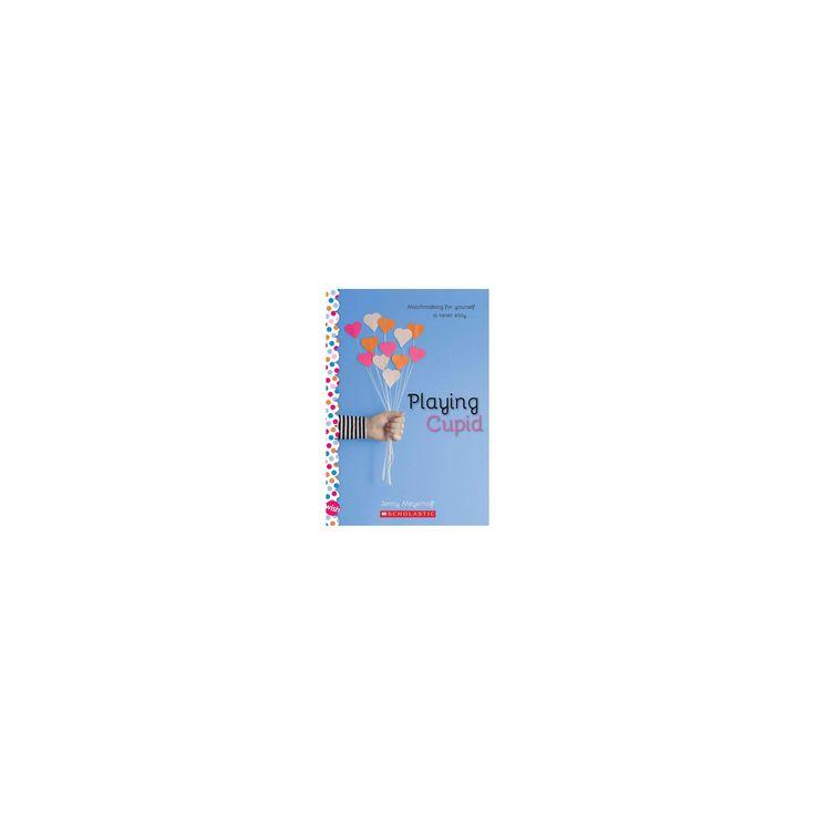 Playing Cupid (Reprint) (Paperback) (Jenny Meyerhoff)