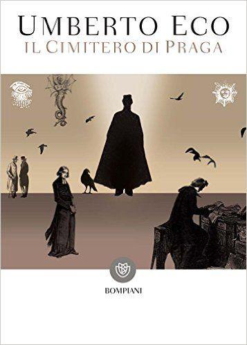 Il cimitero di Praga (Bompiani Vintage) eBook: Umberto Eco: Amazon.it: Kindle Store