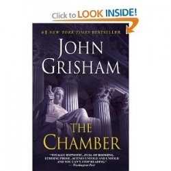 This is a review of John Grisham's The Chamber. A great read