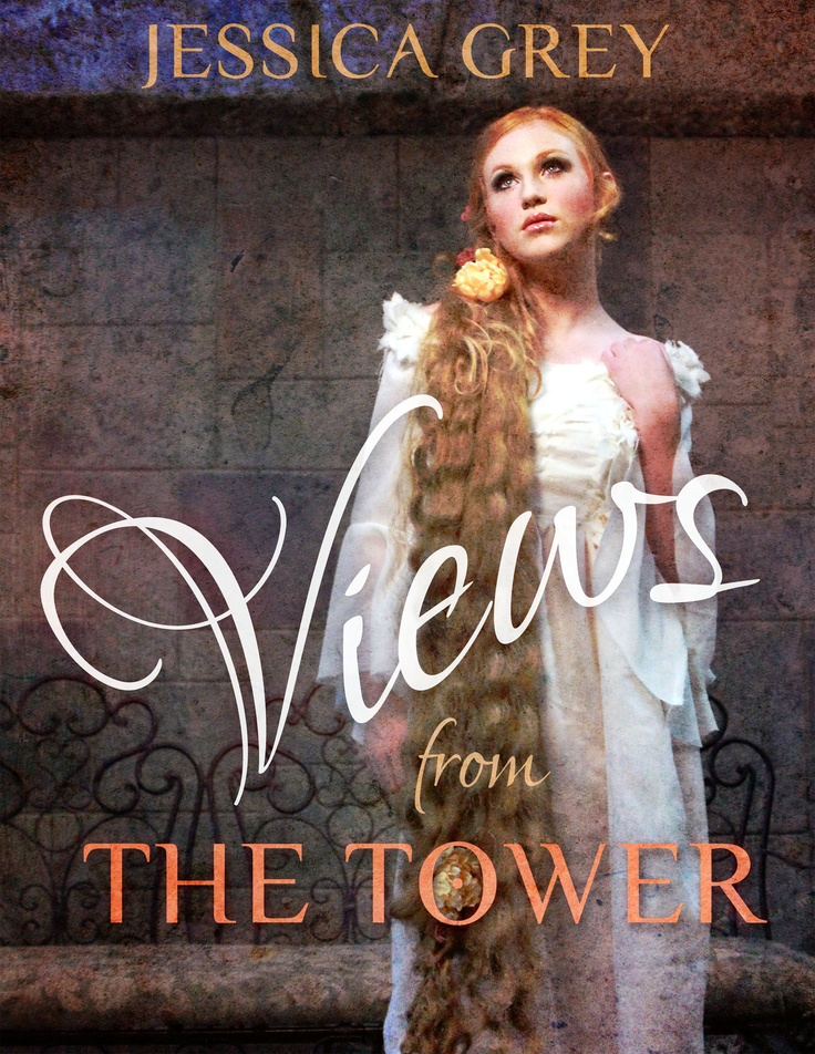 Cover for the upcoming fairy tale short story collection Views from the Tower by Jessica Grey