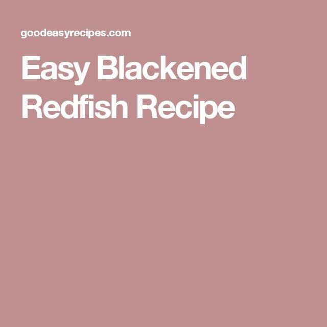 Easy Blackened Redfish Recipe