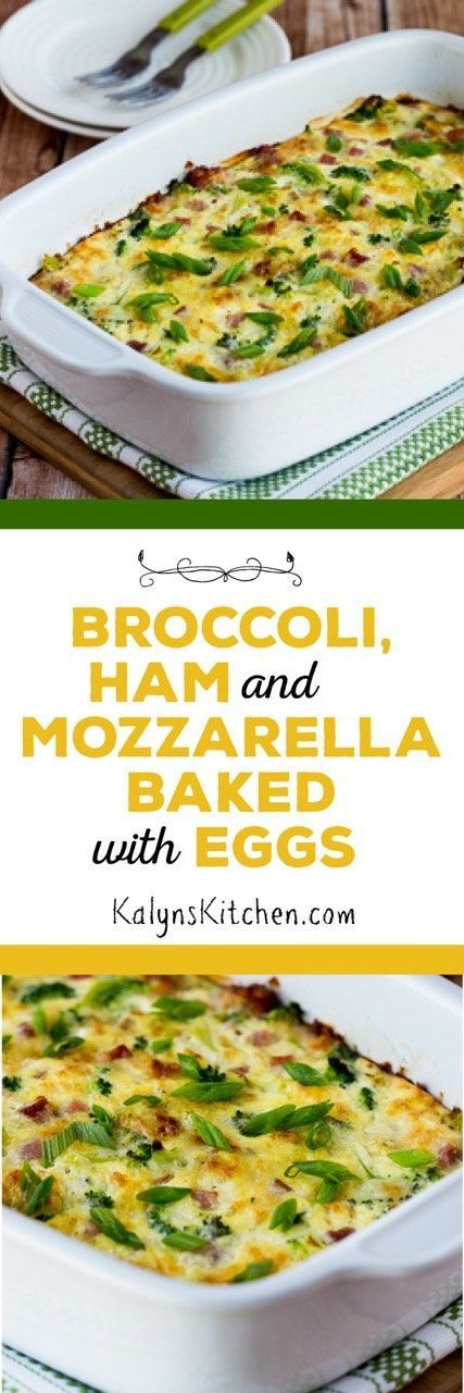 Broccoli, Ham, and Mozzarella Baked with Eggs is the perfect family breakfast. Everyone loves this combination and it's low-carb, gluten-free, and South Beach Diet friendly. [found on KalynsKitchen.com]