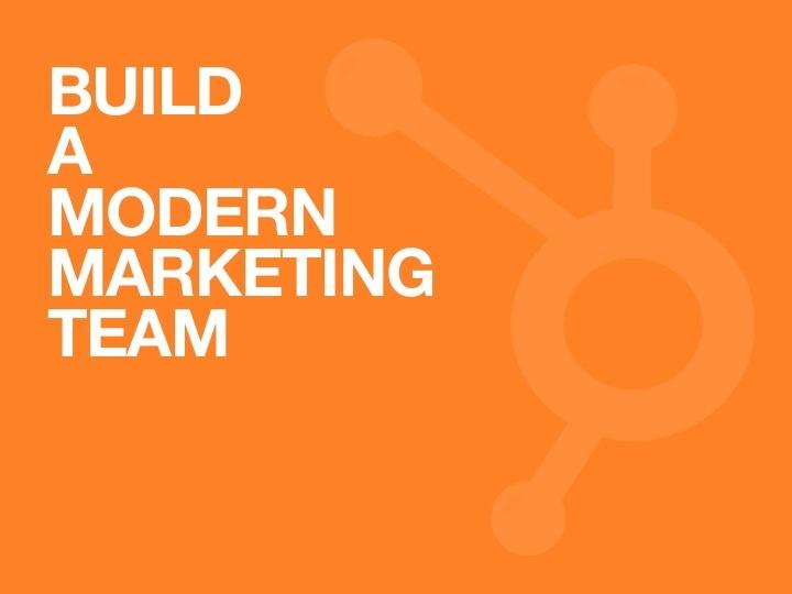 Learn to Build & Manage an Agile, Modern Marketing Team!